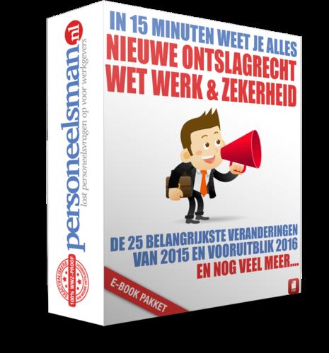Nieuwe ontslagrecht 2015 & wet werk en zekerheid (WWZ)